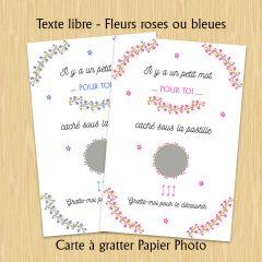 carte à gratter texte libre fleurs roses ou bleues