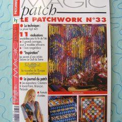 """Revue Magic Patch """"Le patchwork Numéro 33"""" Les Editions de Saxe, créations patchwork."""