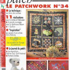 """Revue Magic Patch """"Le patchwork Numéro 34"""" Les Editions de Saxe, créations patchwork."""