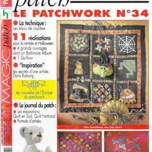 Revue Magic Patch «Le patchwork Numéro 34» Les Editions de Saxe, créations patchwork.