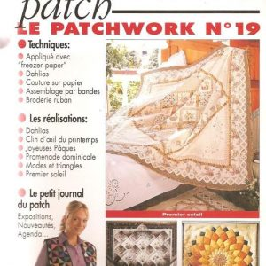 Revue Magic Patch « Le patchwork Numéro 19 » Les Editions de Saxe