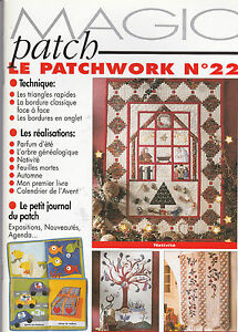 Revue Magic Patch « Le patchwork Numéro 22 » Les Editions de Saxe