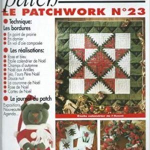 Revue Magic Patch «Le patchwork Numéro 23» Les Editions de Saxe