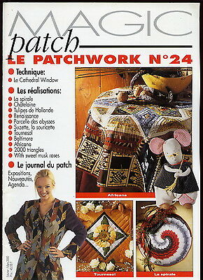 Revue Magic Patch « Le patchwork Numéro 24 » Les Editions de Saxe