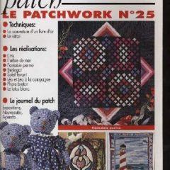 """Revue Magic Patch """"Le patchwork Numéro 25"""" Les Editions de Saxe"""