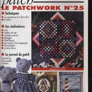 Revue Magic Patch « Le patchwork Numéro 25 » Les Editions de Saxe