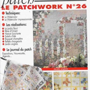 Revue Magic Patch «Le patchwork Numéro 26» Les Editions de Saxe