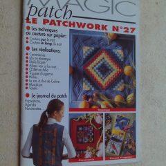 """Revue Magic Patch """"Le patchwork Numéro 27"""" Les Editions de Saxe"""
