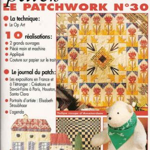 Revue Magic Patch « Le patchwork Numéro 30 » Les Editions de Saxe