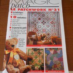 """Revue Magic Patch """"Le patchwork Numéro 31"""" Les Editions de Saxe"""
