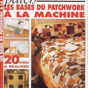 Magic Patch les bases du patchwork à la machine