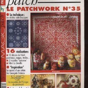 Revue Magic Patch «Le patchwork Numéro 35» Les Editions de Saxe, créations patchwork.
