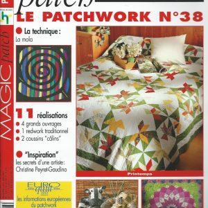 Revue Magic Patch «Le patchwork Numéro 38» Les Editions de Saxe, créations patchwork.