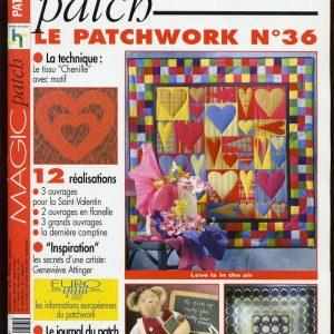 Revue Magic Patch «Le patchwork Numéro 36» Les Editions de Saxe, créations patchwork.